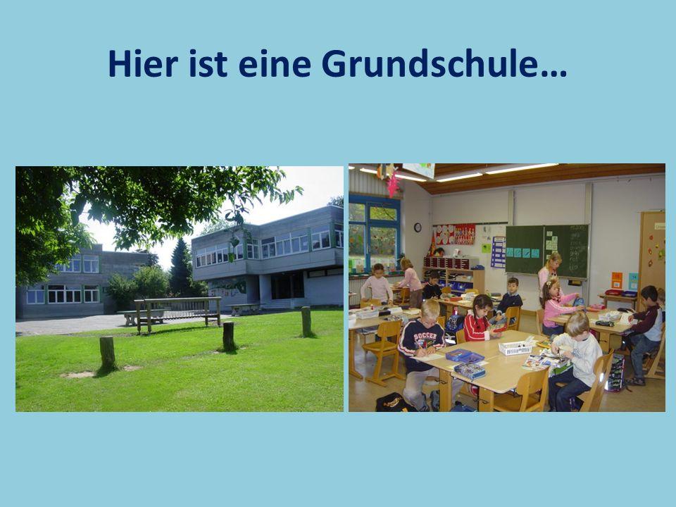 Primary School: Grundschule Deutsche Kinder beginnen die Schule mit 6 Jahren.