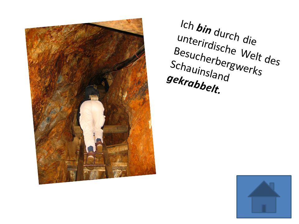 Ich bin durch die unterirdische Welt des Besucherbergwerks Schauinsland gekrabbelt.