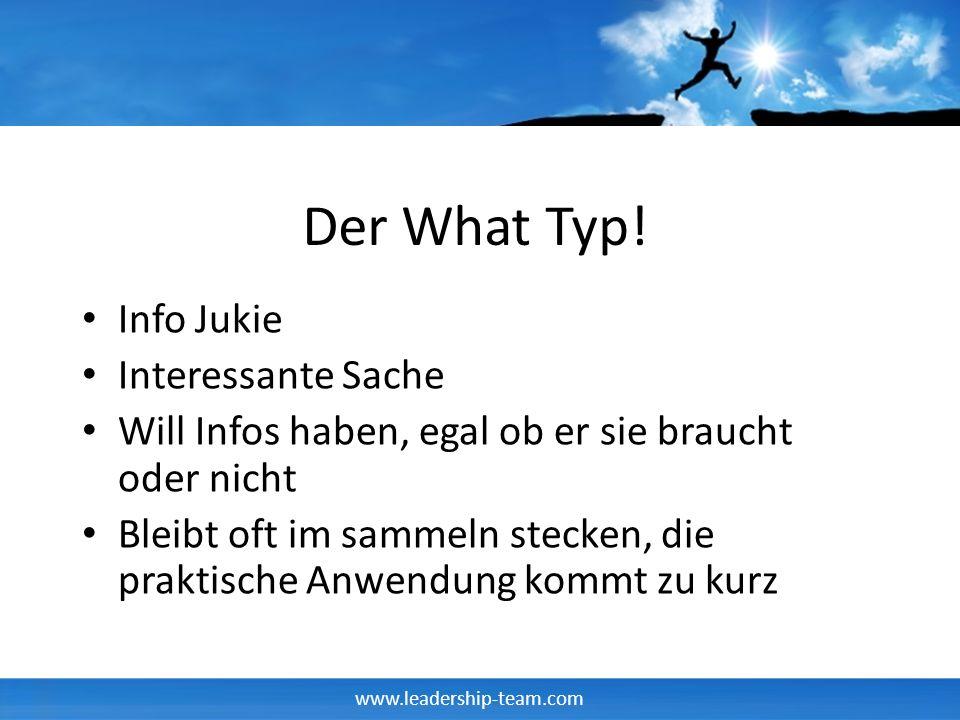 www.leadership-team.com Der How Typ.Wie geht das.
