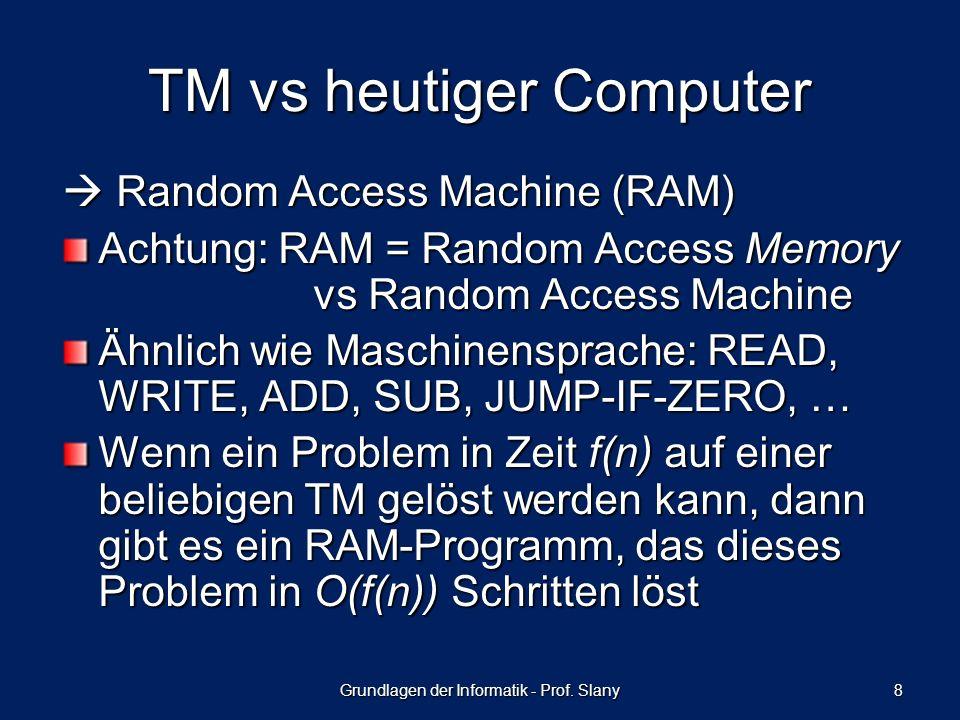 Random Access Machine (RAM) Random Access Machine (RAM) Achtung: RAM = Random Access Memory vs Random Access Machine Ähnlich wie Maschinensprache: REA