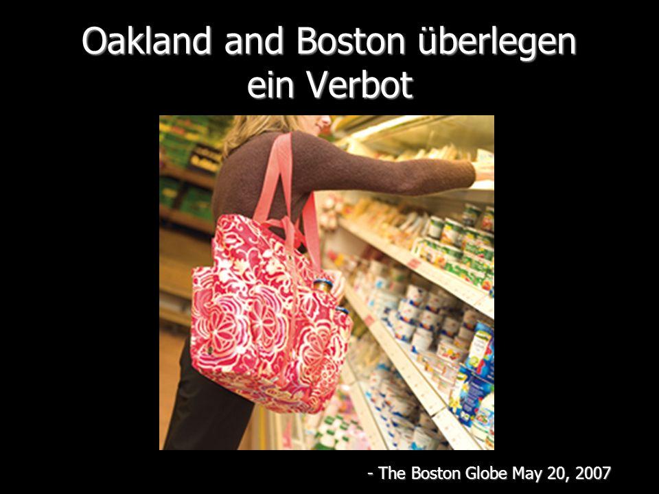 Oakland and Boston überlegen ein Verbot - The Boston Globe May 20, 2007