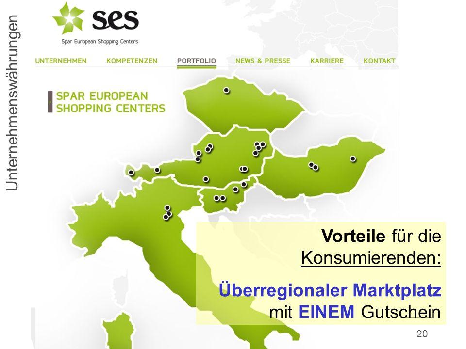 Regionalwirtschaft 2.020 Unternehmenswährungen Vorteile für die Konsumierenden: Überregionaler Marktplatz mit EINEM Gutschein