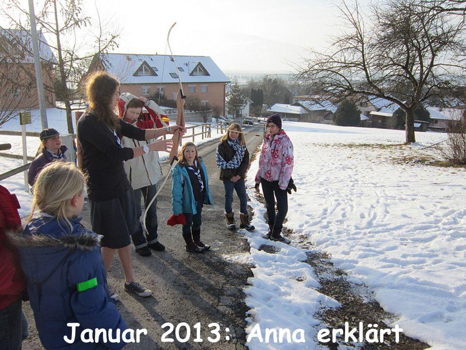 Januar 2013: Anna erklärt Bogenschiessen