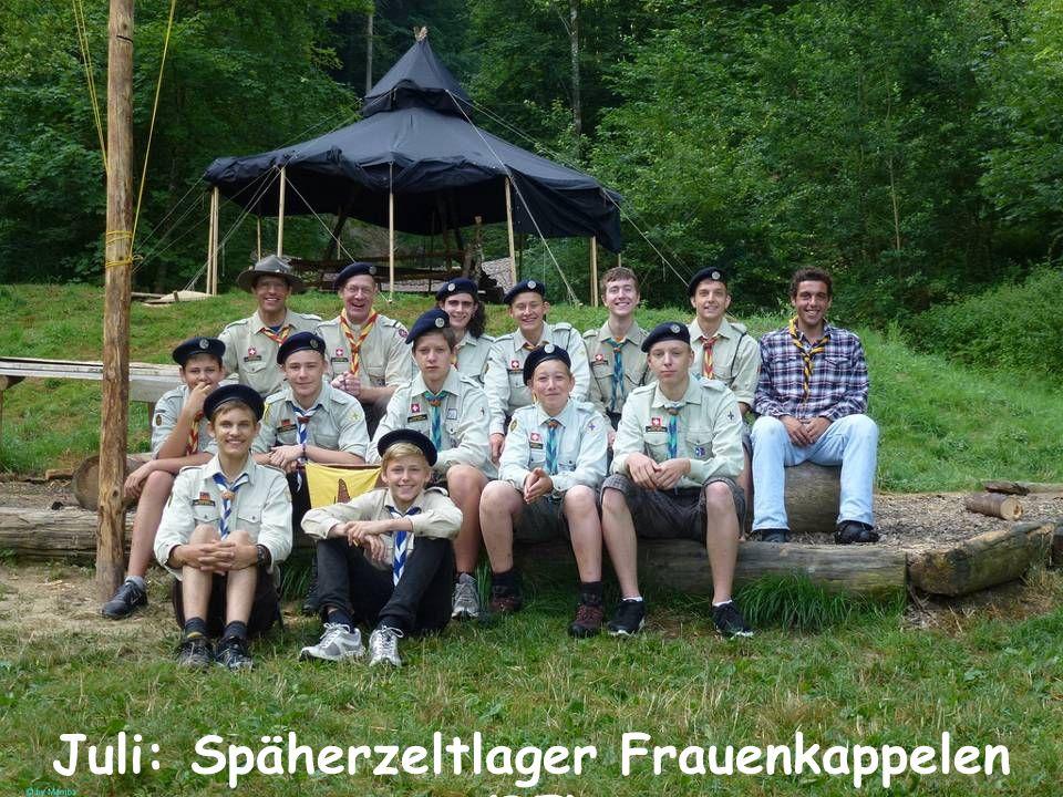 Juli: Späherzeltlager Frauenkappelen (BE)