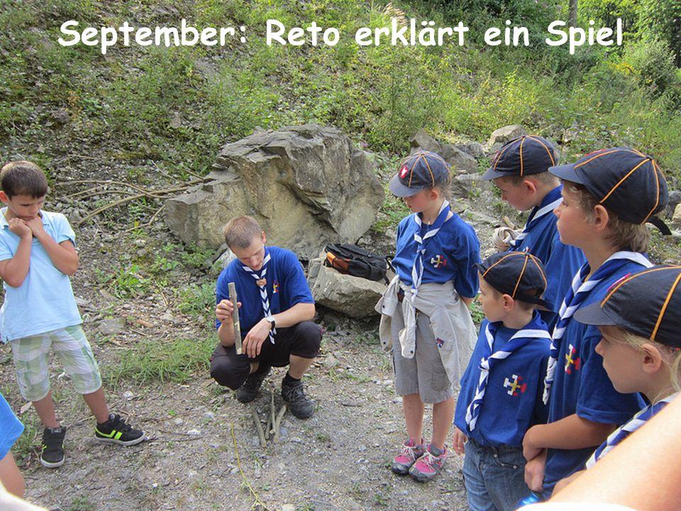 September: Reto erklärt ein Spiel