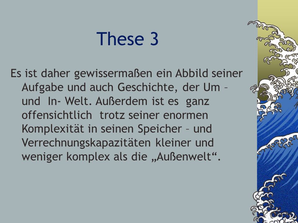 These 3 Es ist daher gewissermaßen ein Abbild seiner Aufgabe und auch Geschichte, der Um – und In- Welt. Außerdem ist es ganz offensichtlich trotz sei