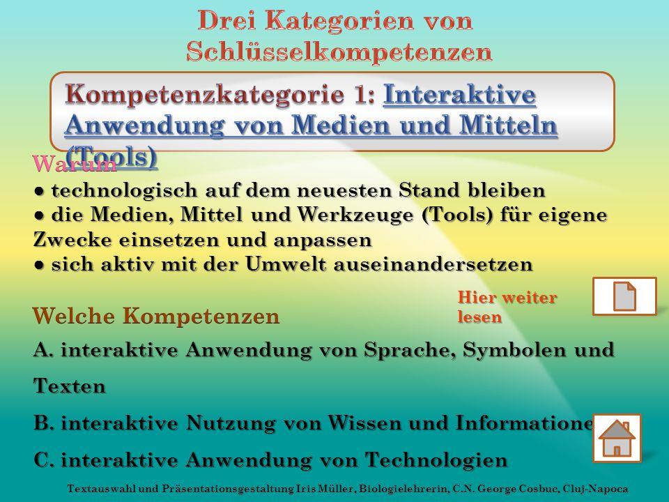 Hier weiter lesen Textauswahl und Präsentationsgestaltung Iris Müller, Biologielehrerin, C.N. George Cosbuc, Cluj-Napoca