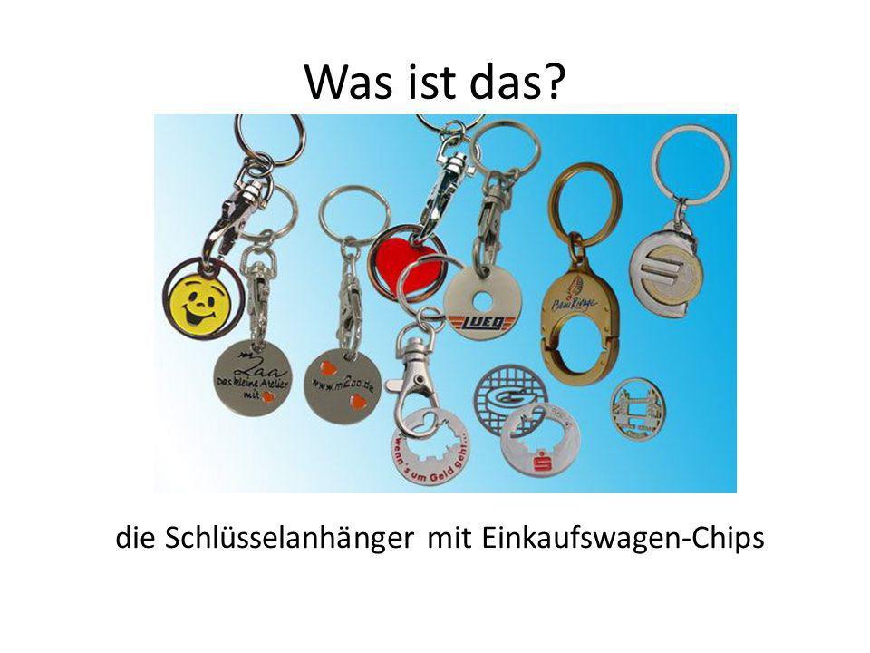 die Schlüsselanhänger mit Einkaufswagen-Chips