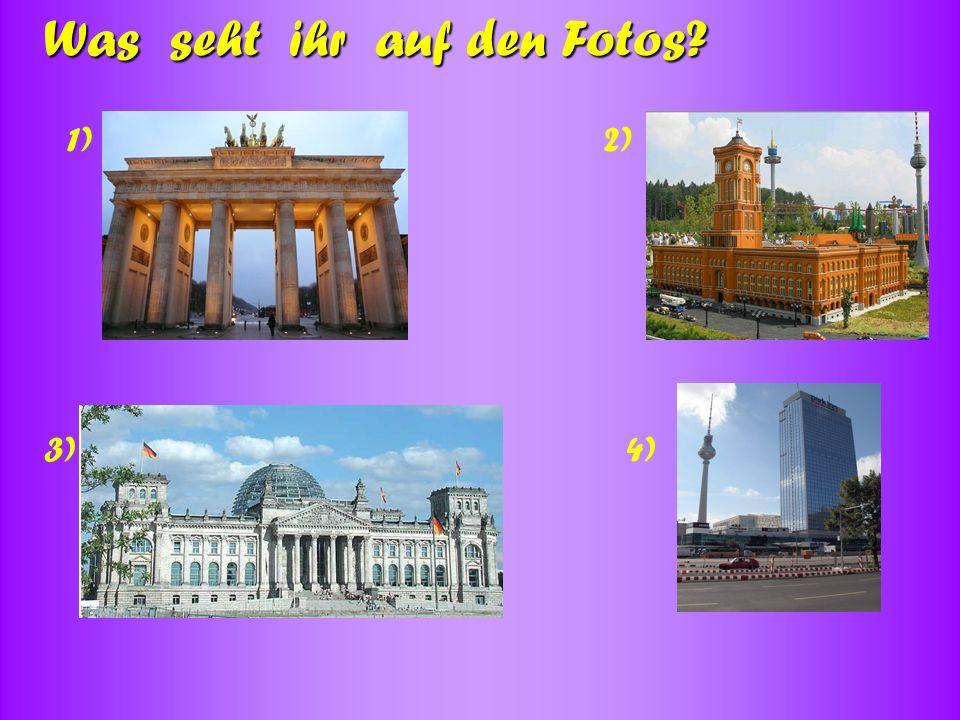1)2) 3)4) Was seht ihr auf den Fotos?