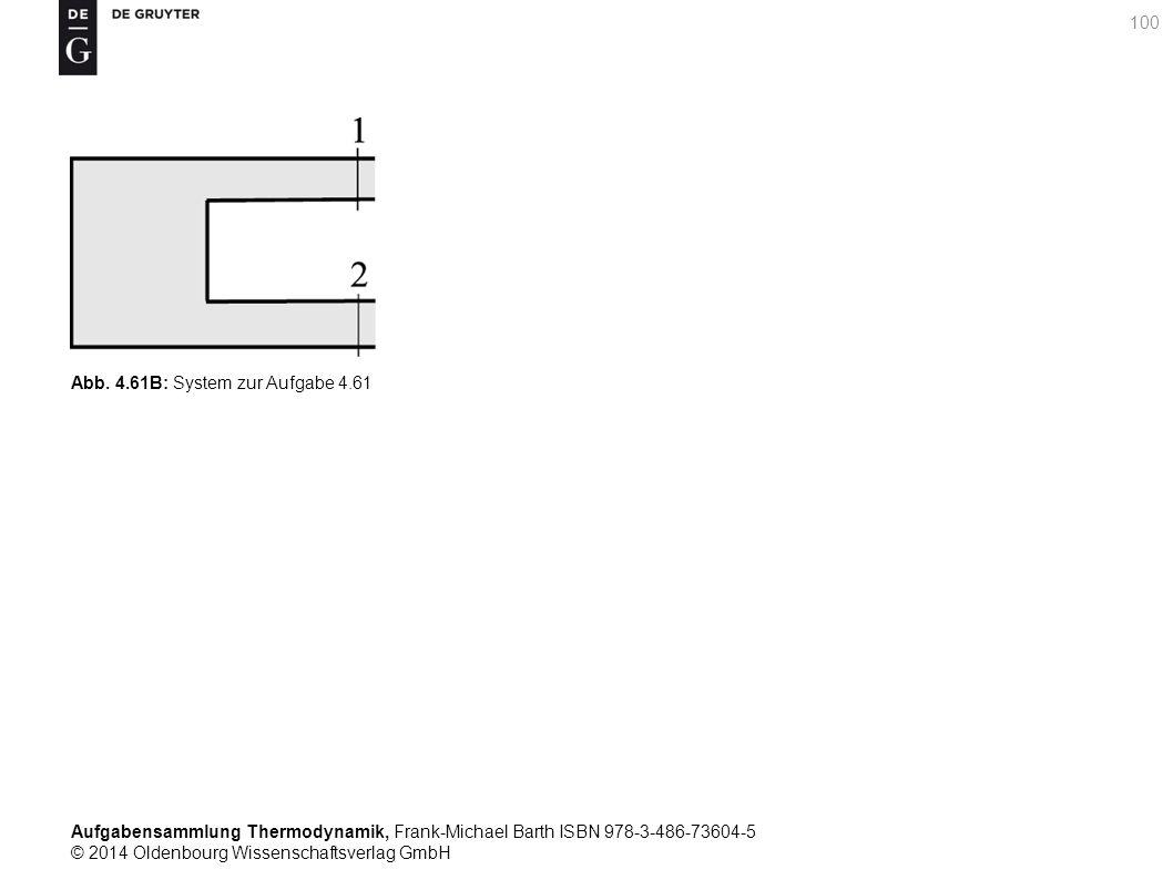 Aufgabensammlung Thermodynamik, Frank-Michael Barth ISBN 978-3-486-73604-5 © 2014 Oldenbourg Wissenschaftsverlag GmbH 100 Abb.