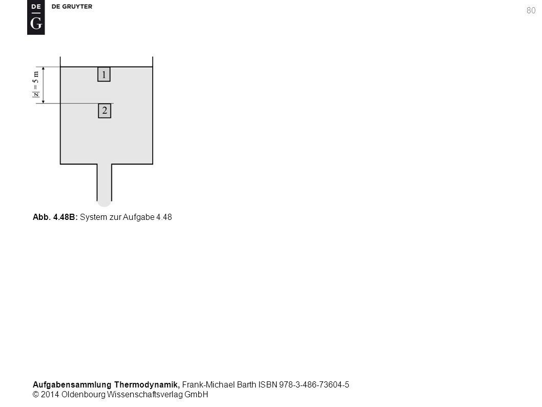 Aufgabensammlung Thermodynamik, Frank-Michael Barth ISBN 978-3-486-73604-5 © 2014 Oldenbourg Wissenschaftsverlag GmbH 80 Abb.