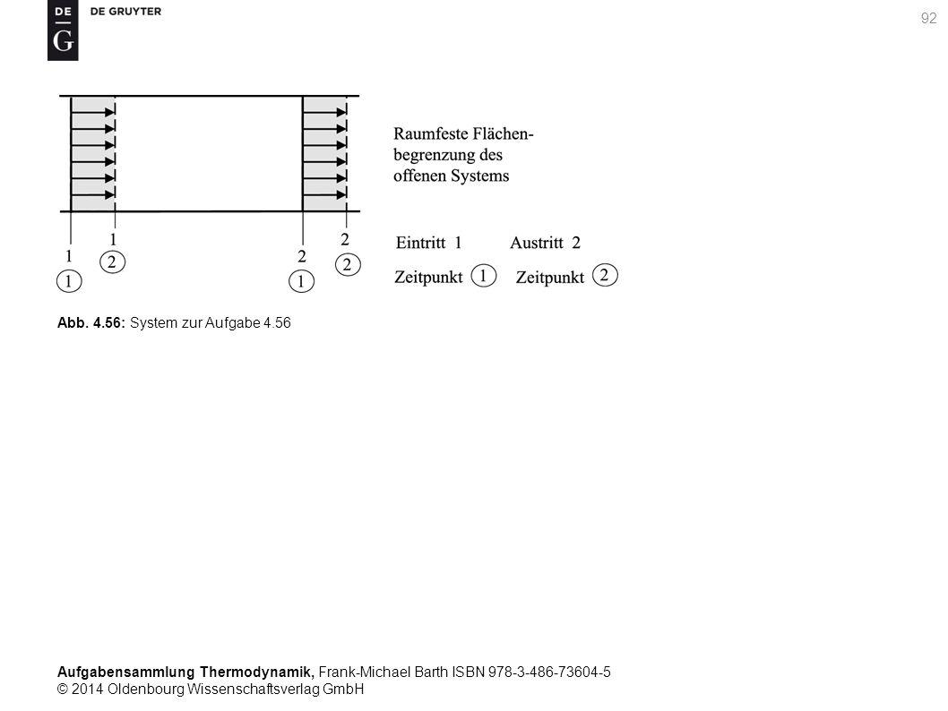 Aufgabensammlung Thermodynamik, Frank-Michael Barth ISBN 978-3-486-73604-5 © 2014 Oldenbourg Wissenschaftsverlag GmbH 92 Abb.