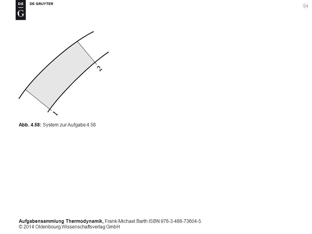 Aufgabensammlung Thermodynamik, Frank-Michael Barth ISBN 978-3-486-73604-5 © 2014 Oldenbourg Wissenschaftsverlag GmbH 94 Abb.