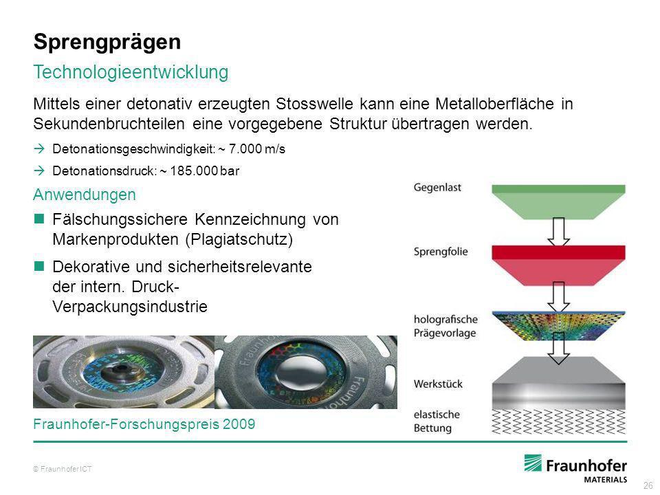 26 Sprengprägen Mittels einer detonativ erzeugten Stosswelle kann eine Metalloberfläche in Sekundenbruchteilen eine vorgegebene Struktur übertragen we