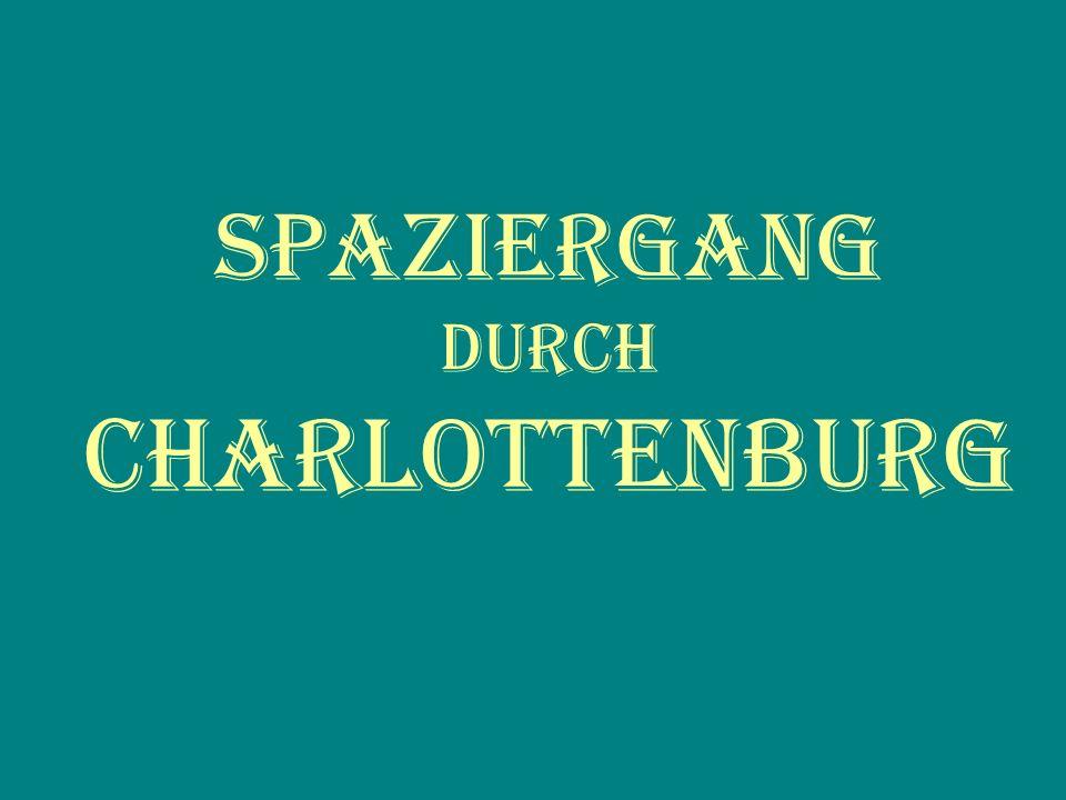 Spaziergang durch Charlottenburg