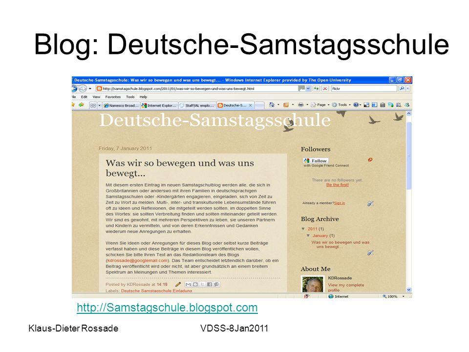 Klaus-Dieter RossadeVDSS-8Jan2011 Blog: Deutsche-Samstagsschule http://Samstagschule.blogspot.com