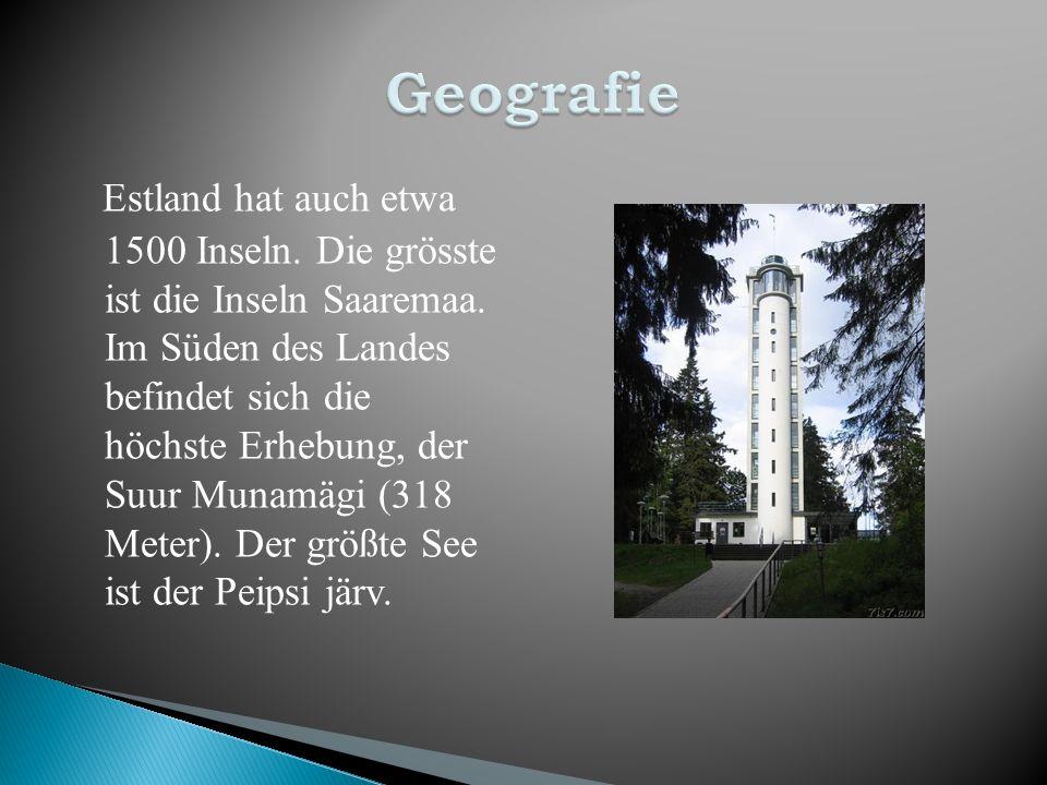 Estland hat auch etwa 1500 Inseln. Die grösste ist die Inseln Saaremaa. Im Süden des Landes befindet sich die höchste Erhebung, der Suur Munamägi (318