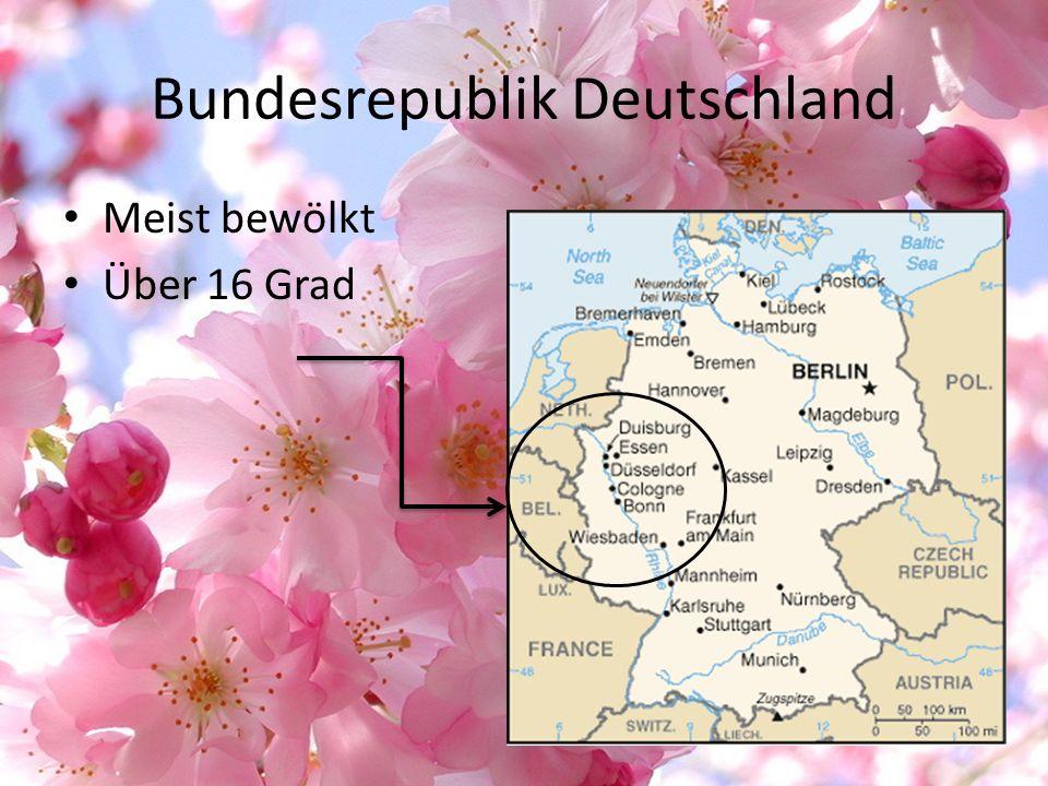 Bundesrepublik Deutschland Meist bewölkt Über 16 Grad