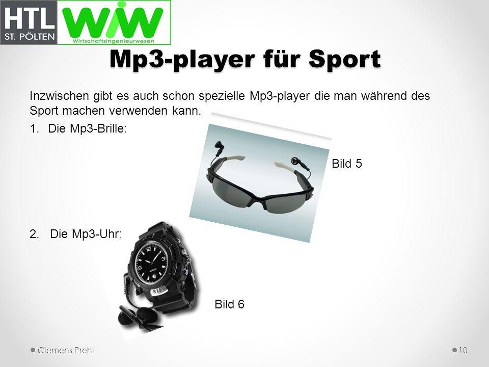 Mp3-player für Sport Inzwischen gibt es auch schon spezielle Mp3-player die man während des Sport machen verwenden kann. 1.Die Mp3-Brille: Bild 5 2. D