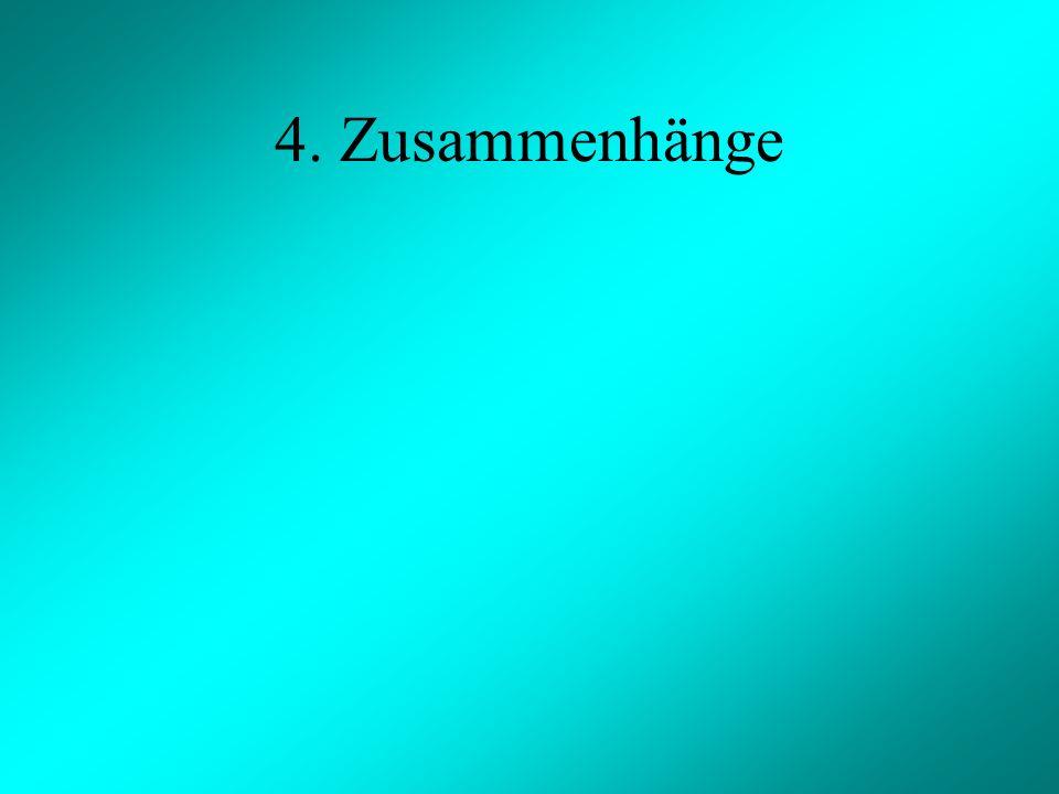 4. Zusammenhänge