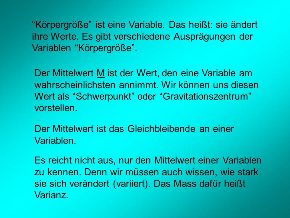 Berechnung der Varianz: a) Bestimme die Abweichung jedes Einzelwertes x i vom Mittelwert M.