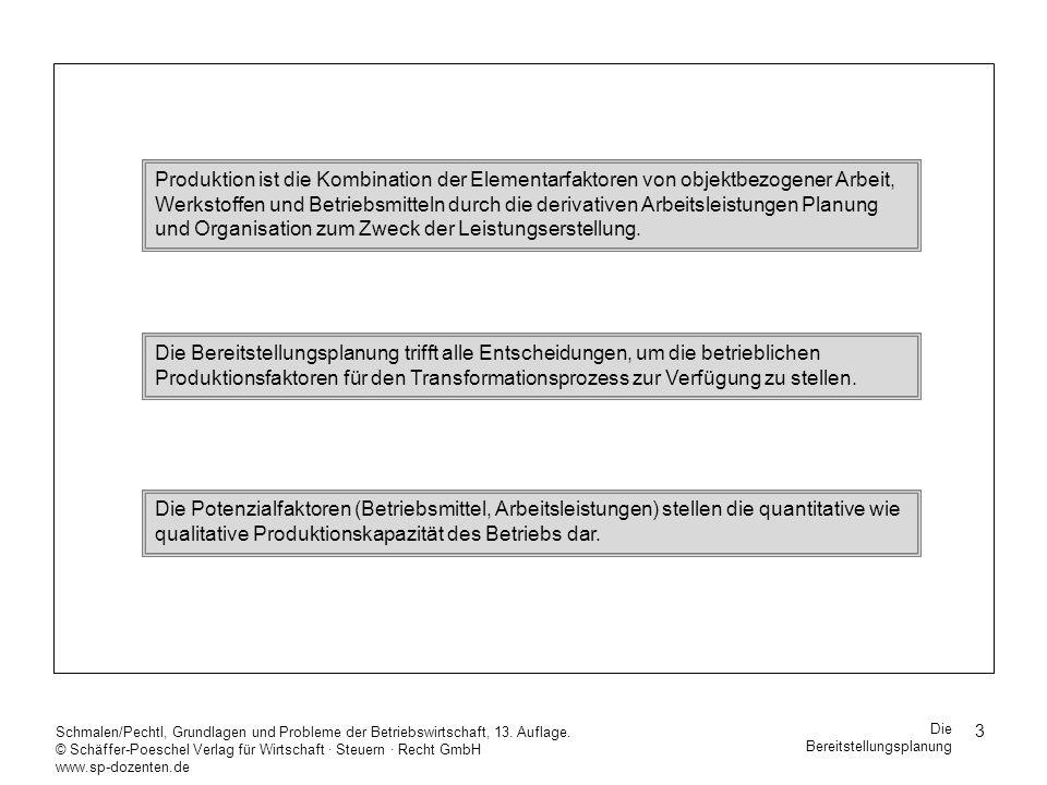 34 Schmalen/Pechtl, Grundlagen und Probleme der Betriebswirtschaft, 13.