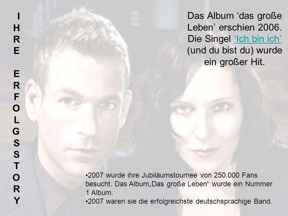 Das Album das große Leben erschien 2006.