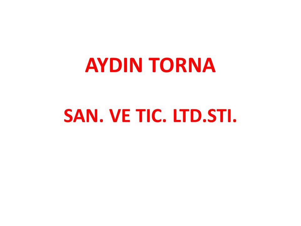AYDIN TORNA SAN. VE TIC. LTD.STI.