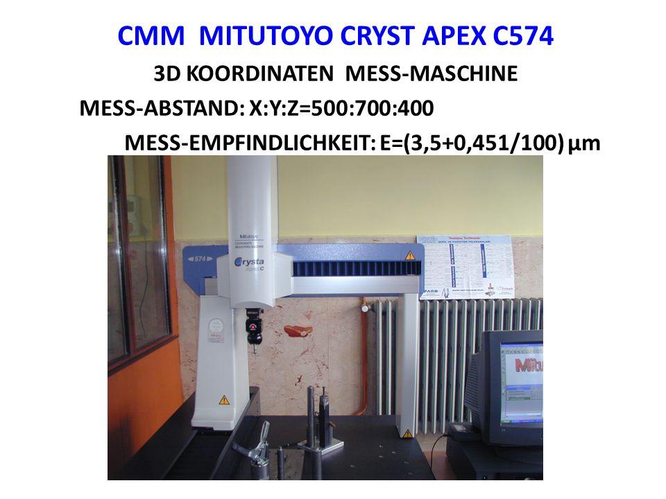 CMM MITUTOYO CRYST APEX C574 3D KOORDINATEN MESS-MASCHINE MESS-ABSTAND: X:Y:Z=500:700:400 MESS-EMPFINDLICHKEIT: E=(3,5+0,451/100) μm