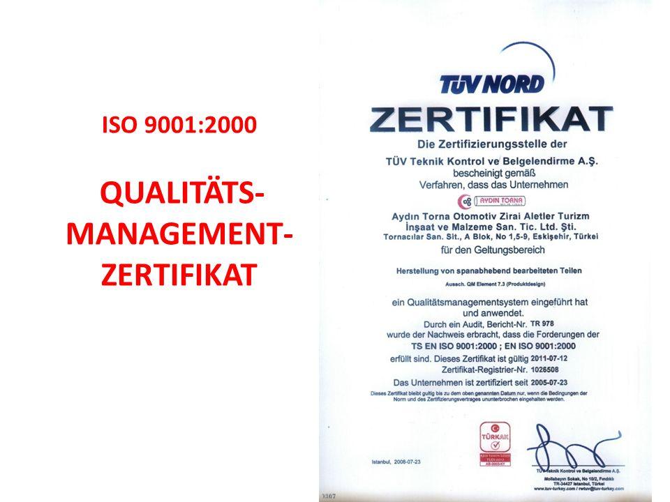 ISO 9001:2000 QUALITÄTS- MANAGEMENT- ZERTIFIKAT