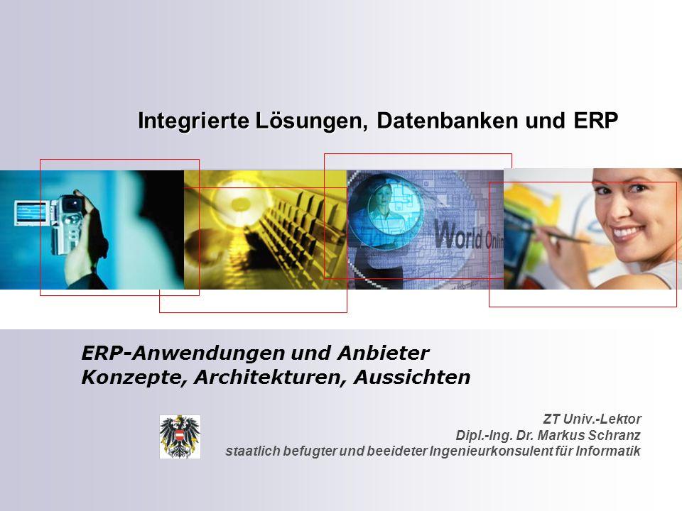 ZT Univ.-Lektor Dipl.-Ing. Dr. Markus Schranz staatlich befugter und beeideter Ingenieurkonsulent für Informatik Integrierte Lösungen, Datenbanken und