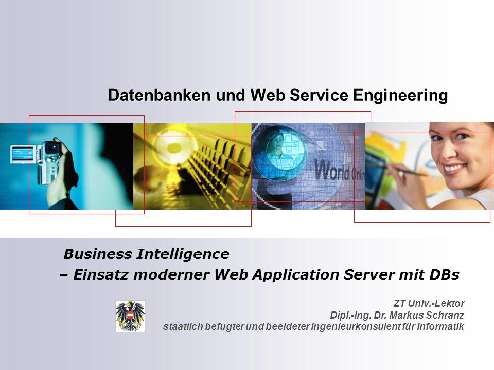 ZT Univ.-Lektor Dipl.-Ing. Dr. Markus Schranz staatlich befugter und beeideter Ingenieurkonsulent für Informatik Datenbanken und Web Service Engineeri
