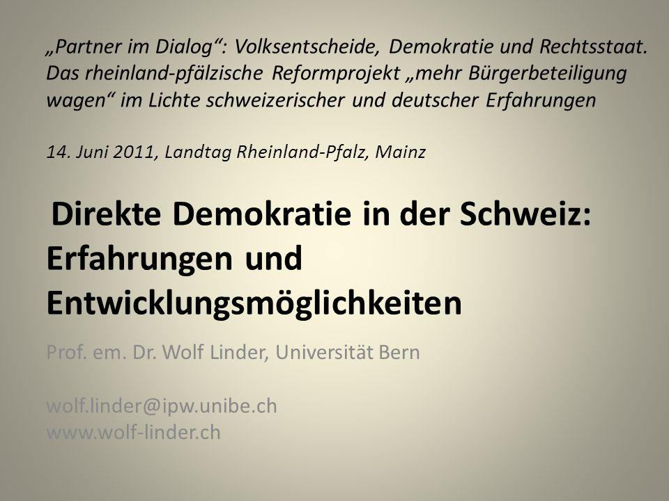 Die Reichweite der direktdemokratischen Mitbestimmung in der Schweiz - Auf allen Ebenen des föderalistischen Systems: Gemeinde, Kantonen und Bund - Kein Gegenstand a priori von direktdemokratischer Letztentscheidung ausgeschlossen - Jährlich für jede Bürgerin/jeden Bürger etwa 50 Sachfragen zu entscheiden Wolf Linder Direkte Demokratie in der Schweiz 2