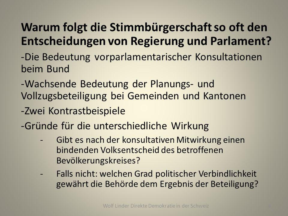 Warum folgt die Stimmbürgerschaft so oft den Entscheidungen von Regierung und Parlament? -Die Bedeutung vorparlamentarischer Konsultationen beim Bund