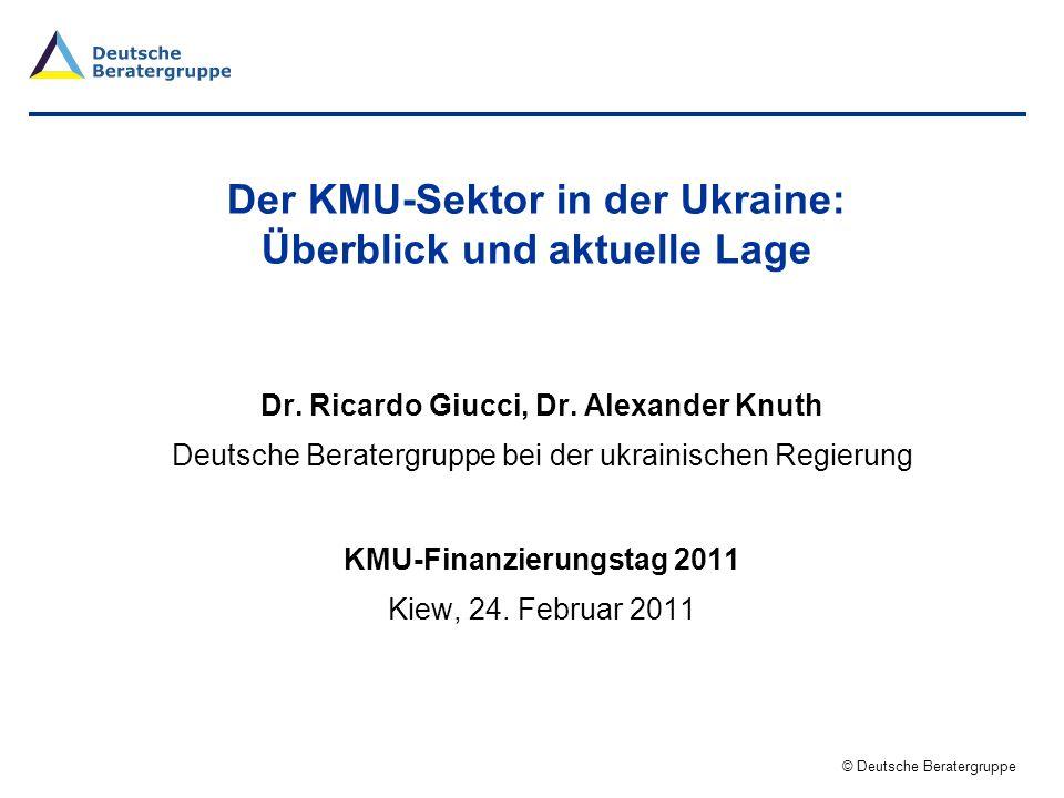 © Deutsche Beratergruppe 2 Gliederung 1.Überblick des KMU-Sektors 2.Aktuelle Lage des KMU-Sektors 3.Zusammenfassung Anhang