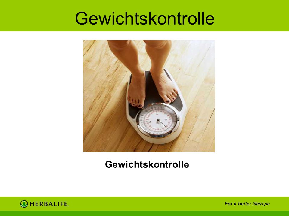 For a better lifestyle Gewichtskontrolle