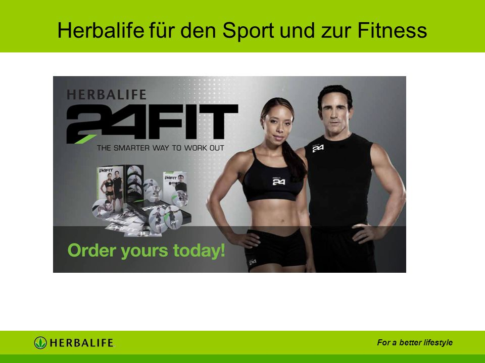 For a better lifestyle Herbalife für den Sport und zur Fitness