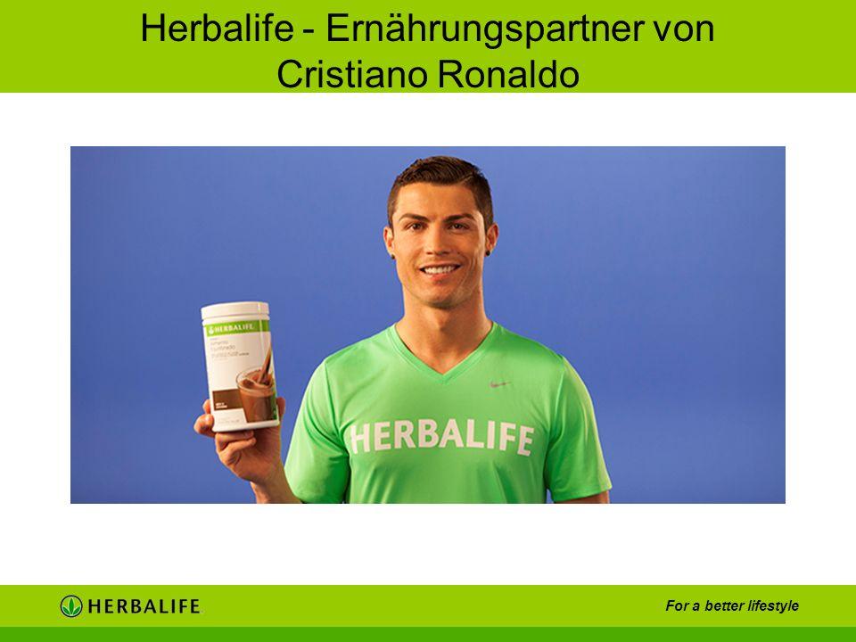 For a better lifestyle Herbalife - Ernährungspartner von Cristiano Ronaldo
