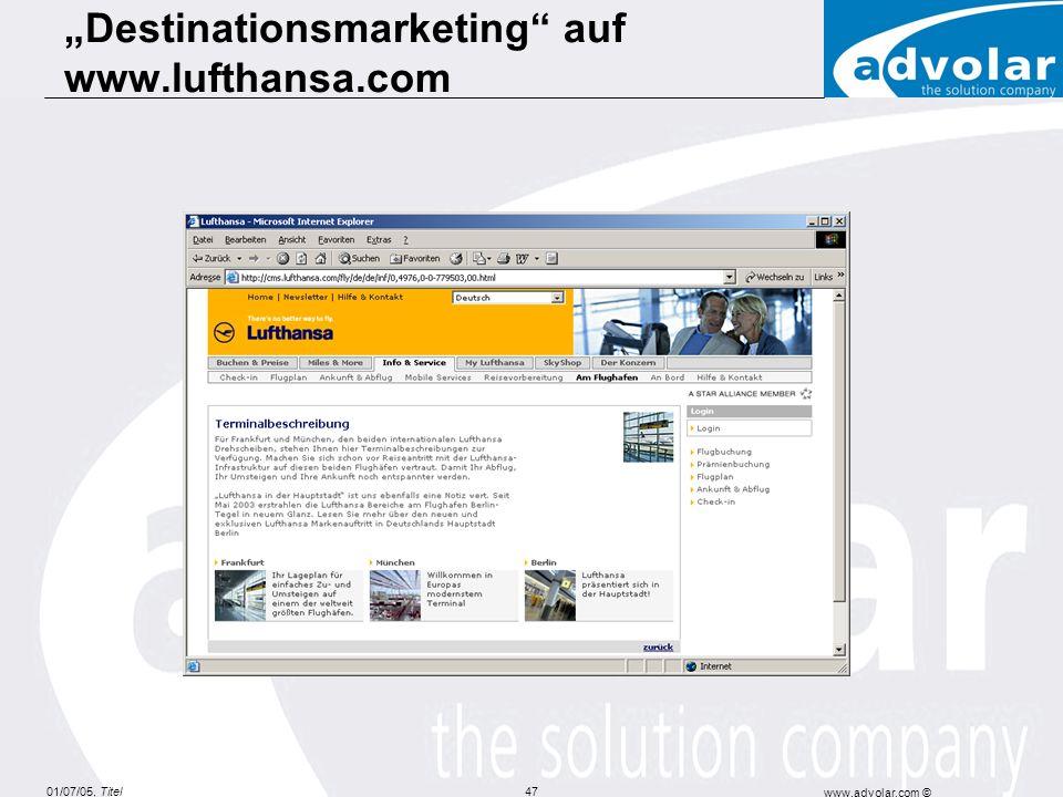01/07/05, Titel www.advolar.com © 47 Destinationsmarketing auf www.lufthansa.com