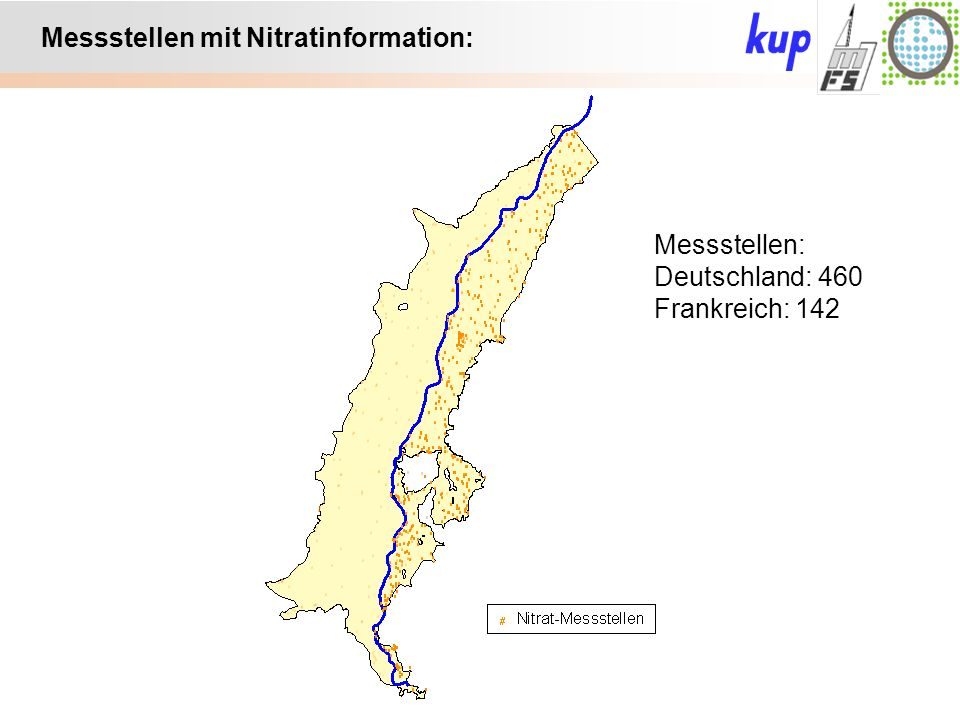 Untersuchungsgebiet: Messstellen mit Nitratinformation: Messstellen: Deutschland: 460 Frankreich: 142