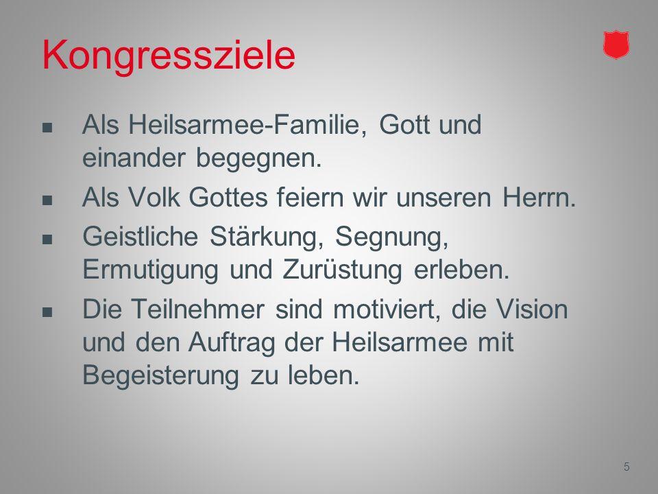 5 Kongressziele Als Heilsarmee-Familie, Gott und einander begegnen.