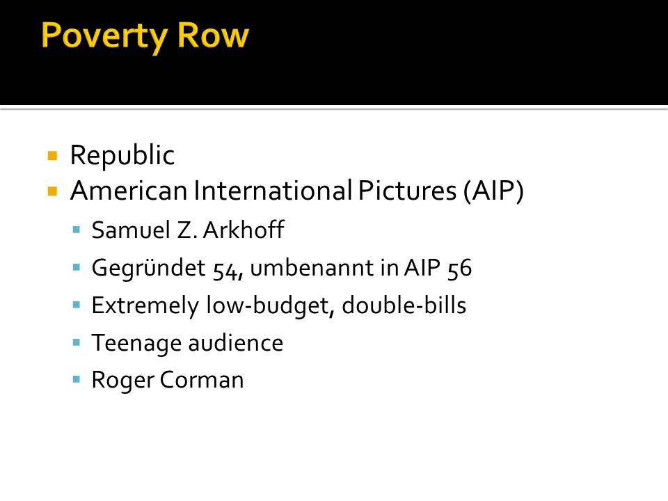 Republic American International Pictures (AIP) Samuel Z.
