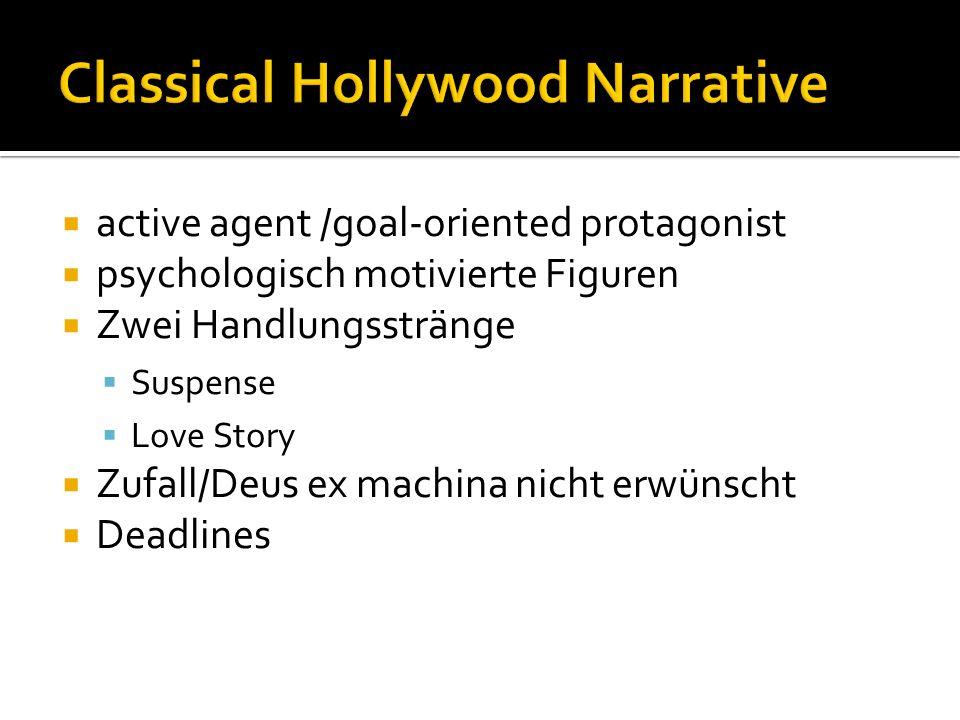 active agent /goal-oriented protagonist psychologisch motivierte Figuren Zwei Handlungsstränge Suspense Love Story Zufall/Deus ex machina nicht erwünscht Deadlines