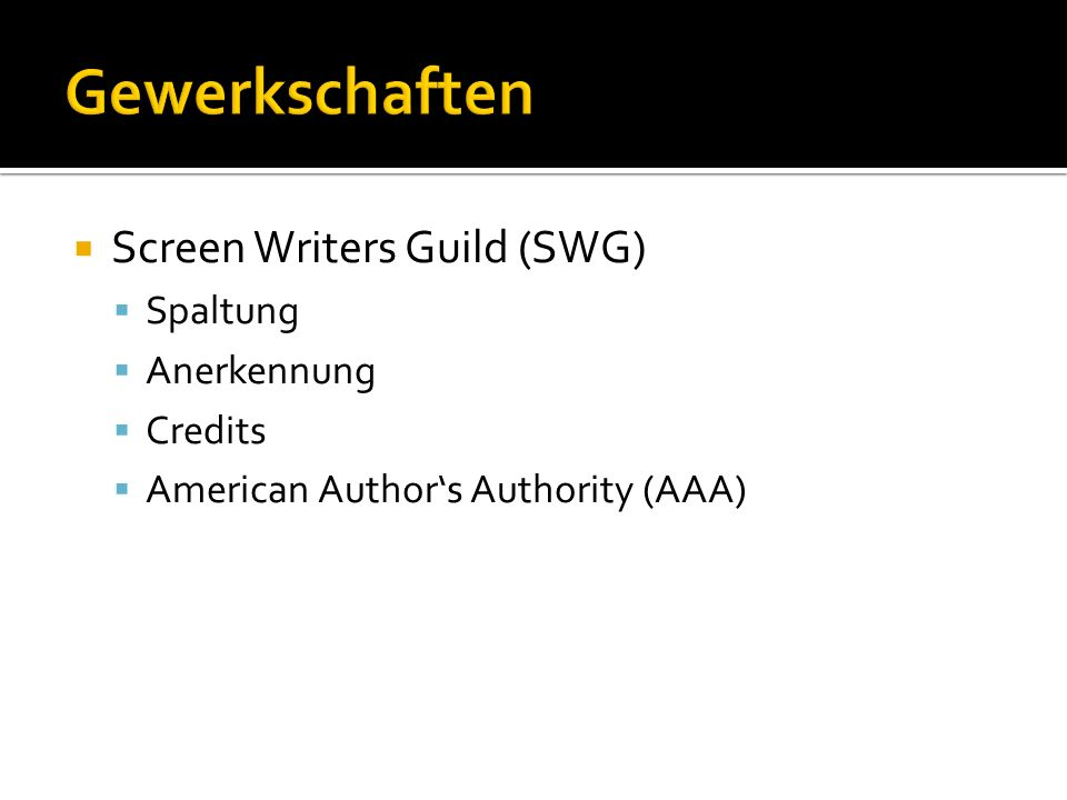 Screen Writers Guild (SWG) Spaltung Anerkennung Credits American Authors Authority (AAA)