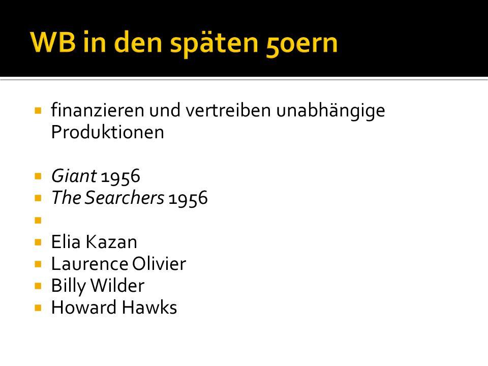 finanzieren und vertreiben unabhängige Produktionen Giant 1956 The Searchers 1956 Elia Kazan Laurence Olivier Billy Wilder Howard Hawks