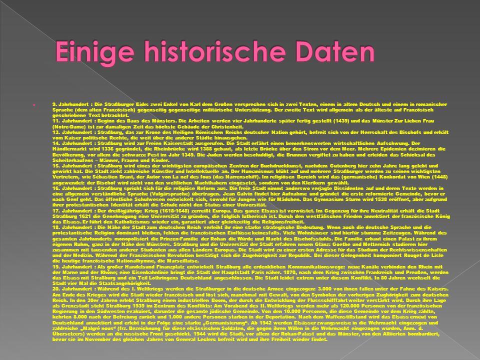 9. Jahrhundert : Die Straßburger Eide: zwei Enkel von Karl dem Großen versprechen sich in zwei Texten, einem in altem Deutsch und einem in romanischer
