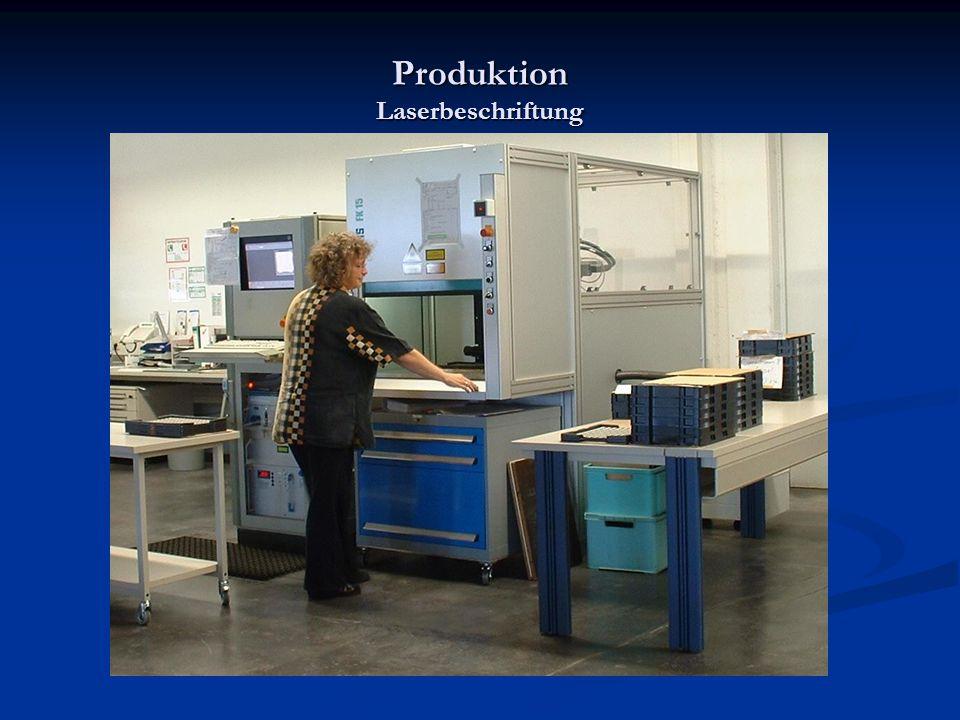 Produktion Laserbeschriftung