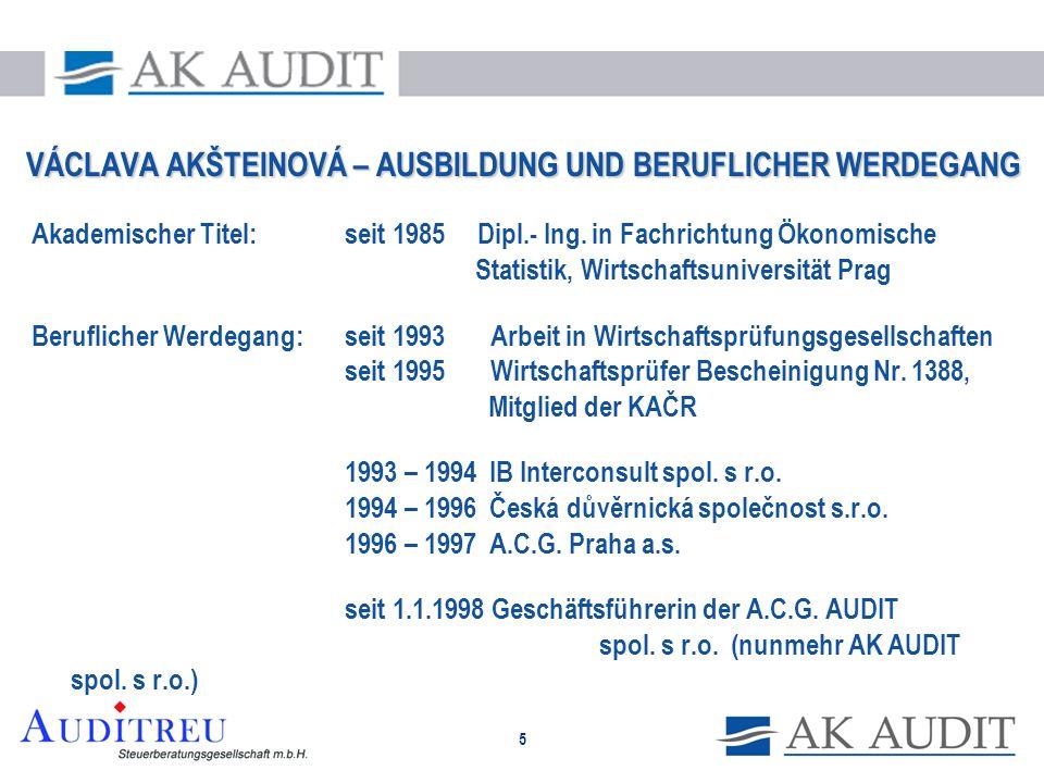 5 VÁCLAVA AKŠTEINOVÁ – AUSBILDUNG UND BERUFLICHER WERDEGANG Akademischer Titel: seit 1985 Dipl.- Ing. in Fachrichtung Ökonomische Statistik, Wirtschaf