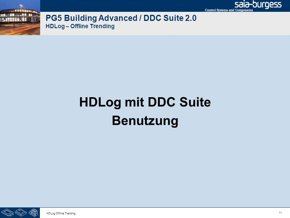 11 HDLog Offline Trending PG5 Building Advanced / DDC Suite 2.0 HDLog – Offline Trending HDLog mit DDC Suite Benutzung
