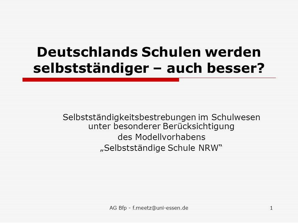 AG Bfp - f.meetz@uni-essen.de12 Ausgewählte Ergebnisse: Die Ausgangslage